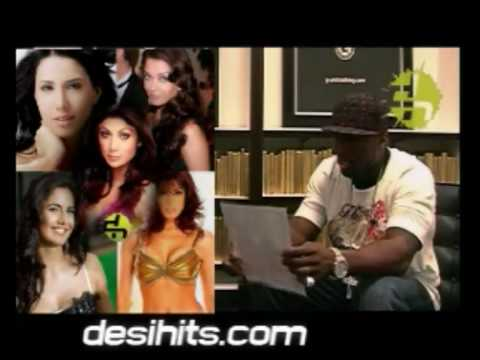 [DesiHits.com] 50 Cent Loves Bollywood Babes