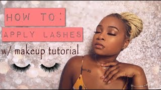 HOW TO APPLY LASHES~MINI MAKEUP TUTORIAL