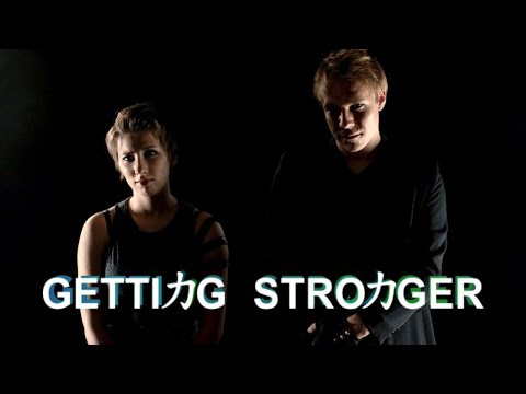 GETTING STRONGER music video  Michelle Creber & Gabriel BrownBlack Gryph0n