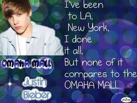 Omaha Mall  Justin Bieber lyrics