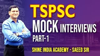 Download TSPSC GROUP 2 - MOCK INTERVIEWS by SHINE INDIA ACADEMY || PART-1 || Saeed Sir Mp3 and Videos