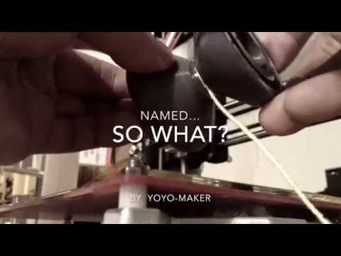 """3Dprinted Yoyo for 1A """"So What"""""""