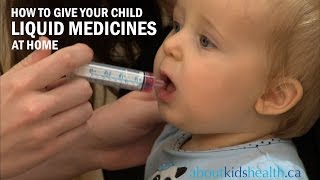 How to Give Your Child Liquid Medicines / Comment donner des médicaments liquides à votre enfant
