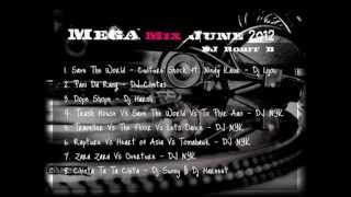 MegaMix June 2012 - DJ rohit B | Hindi Bollywood Remix Songs