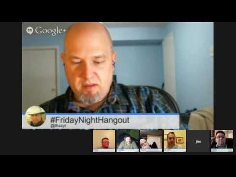 #FridayNightHangout - November 29 2013