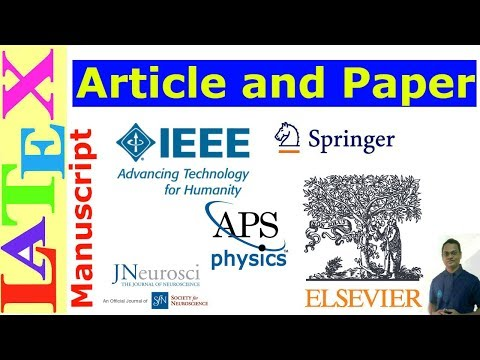 Article and Paper (Manuscript) Writing in LaTeX (Latex Tutorial, Episode - 25)