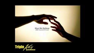 Triple Kay Live 2016 - Meet Me Halfway & Put Up Your Leg