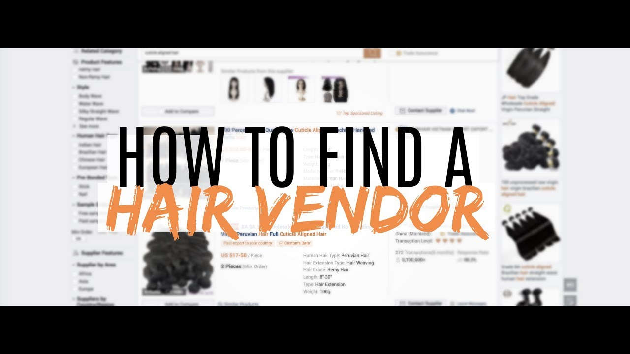 Starting A Hair Business Vlog 4 How To Find A Hair Vendor Youtube