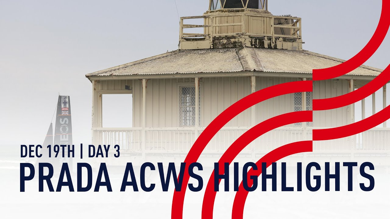 Highlights | Day 3 | PRADA America's Cup World Series Auckland