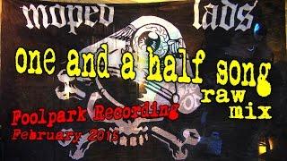 MOPED LADS - Studio Teil 2 (raw mix 2015)