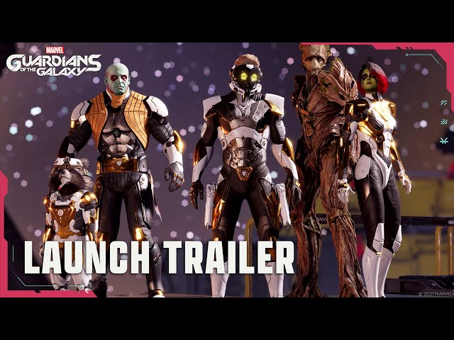Official Launch Trailer | Marvel's Guardians of the Galaxy | Marvel Games
