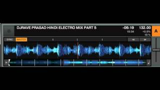 DJRAVE PRASAD HINDI ELECTRO MIX PART 5