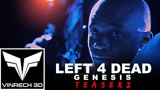 LEFT 4 DEAD Genesis The Movie - TEASER 2