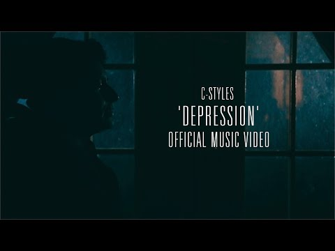 C-Styles - Depression (Music Video)