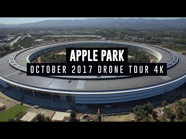 APPLE PARK October 2017 Drone Tour 4K