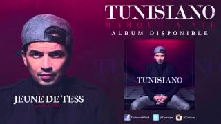 Tunisiano - Jeune de Tess - Audio