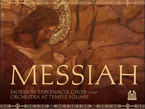 "Handel's ""Messiah"" - Mormon Tabernacle Choir Premieres"