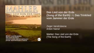 Das Lied von der Erde (Song of the Earth) : I. Das Trinklied vom Jammer der Erde