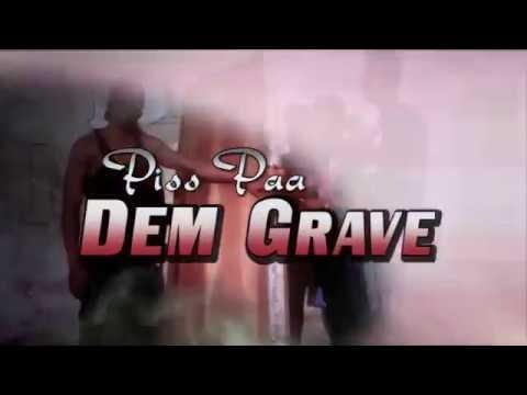 Sierra Leone Music 2017) Big Money   Piss na dem grave YMP