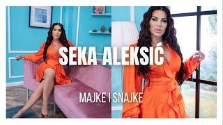 SEKA ALEKSIĆ - MAJKE & SNAJKE (oficijalna pesma emisije)  @Seka Aleksić