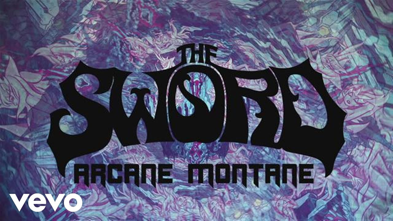 the-sword-arcane-montane-official-lyric-video-theswordvevo