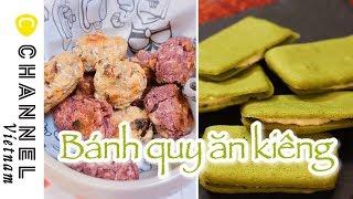 Bánh quy ít ngọt ít béo cho người ăn kiêng