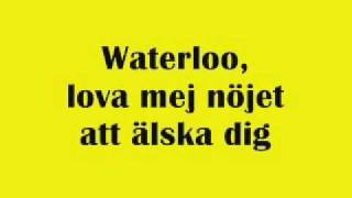 ABBA - Waterloo -  Swedish - Svenska