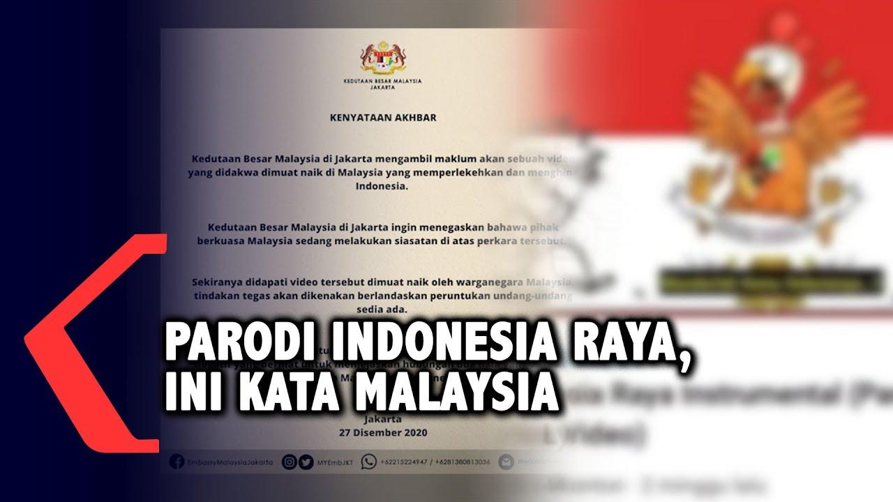 Kedutaan Besar Malaysia Tanggapi Parodi Lagu Indonesia Raya Youtube