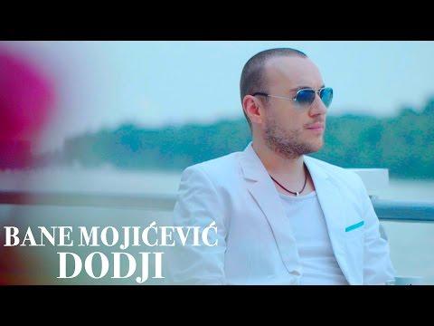 BANE MOJICEVIC - DODJI (OFFICIAL VIDEO 2016) HD