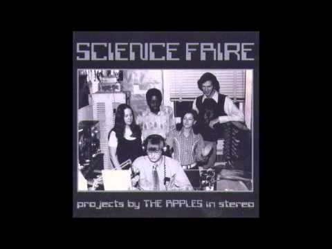 The Apples in Stereo - Science Faire (Full Album)