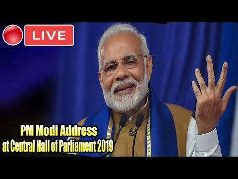 MODI LIVE : PM Modi Address at Central Hall of Parliament 2019 | Lok Sabha | Bjp Board Meeting