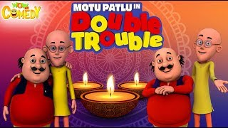 Motu Patlu  Double Trouble Movie  Cartoon in Hindi  Diwali 2018