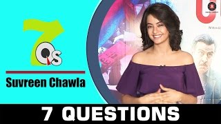 7 Questions with Surveen Chawala | 7Q's All about music & movies - Exclusive Interview