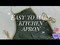 Very easy to sew: Kitchen Apron