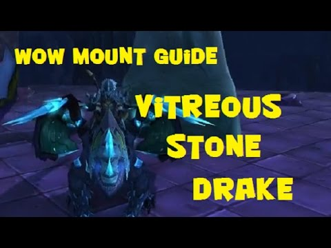 Wow easiest cool drake mount to acquire vitreous stone for Cuisinier wow guide