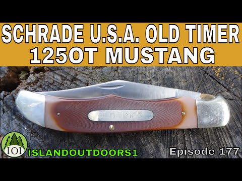 SCHRADE USA OLD TIMER 125OT MUSTANG -🇺🇸- Episode 177 - YouTube