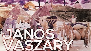 Janos Vaszary: A collection of 46 works (HD)