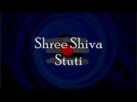 Shiva Stuti (Prayer to Shiva) - with English lyrics