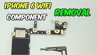 iPhone 6 WiFi Component Removal