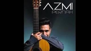 Download lagu AZMi-Pernah