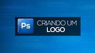 Como criar um logo | Photoshop CS6