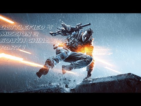 Battlefield 4 Campaign Walkthrough: Mission 3 South China Sea on PC