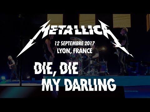 Die, Die My Darling - Metallica - Live @ Lyon, 12 septembre 2017 (Multi-Cam - HQ Sound LiveMet.com)