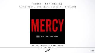 Kanye West Ft. Big Sean, Pusha T & 2 Chainz - Mercy (ESH Remix) [FREE DOWNLOAD] #WBC018