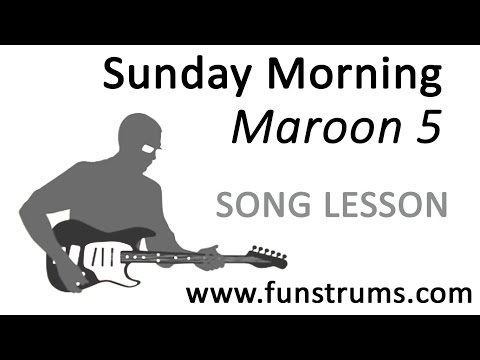 Sunday Morning (Maroon 5) - Guitar Chords and Riff Lesson Tutorial
