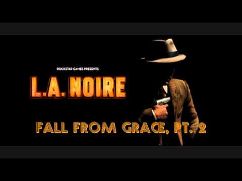 L.A. Noire OST - Fall from Grace, Pt. 2