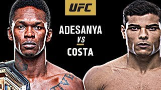 Israel Adesanya Vs Paulo Costa - Fight Promo