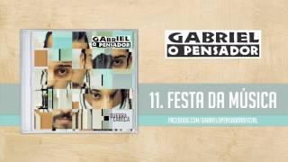 Baixar Gabriel o Pensador - Festa da Música