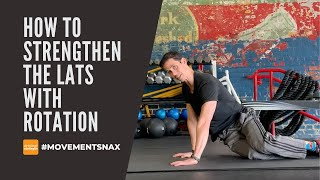 How to Strengthen the Lats with Rotation