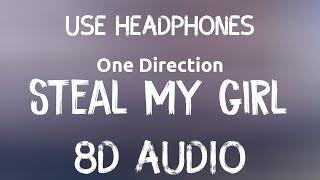 One Direction - Steal My Girl (8D Audio🎧)(Lyrics)
